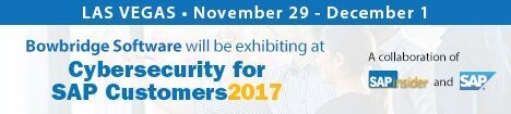 bowbridge will be exhibiting at Cybersecurity for SAP Customers 2017