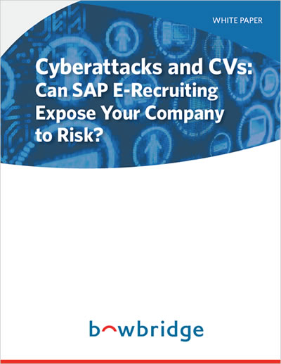 Download the White Paper: Cyberattacks and CVs: Can SAP E-Recruiting Expose Your Company to Risk?