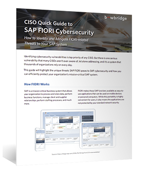 Download the Guide: CISO Quick Guide to SAP FIORI Cybersecurity